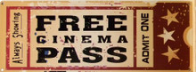 FREE CINIMA PASS ENAMEL SIGN, HAS RICH, FADED AND SPECKLED COLOR TO MAKE IT LOOK WORN AND VERY NICE DETAILS