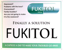 FUKITOL SIGH FOR WHEN LIFE IS JUST TOO MUCH?