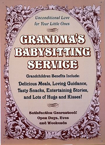GRANDMA'S BABYSITTING SIGN.. CUTE SIGN TELLING THE VIRTUES OF GRANDMA'S BABYSITTING SERVICE.. WITH VICTORIAN ARTWORK SURROUNDING THE TEXT