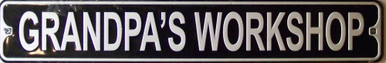 GRANDPA'S WORKSHOP SMALL STREET SIGN