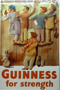 GUINNESS FOR STRENGTH BEER SIGN ANOTHER HUMOUROUS GUINNESS AD