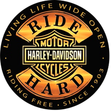 HARLEY RIDE HARD DIE CUT & EMBOSSED  MOTORCYCLE SIGN