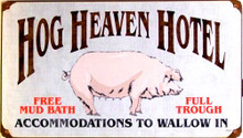 HOG HEAVEN HOTEL  (sublimation process) SIGN