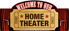 HOME THEATER (sublimation process) SIGN