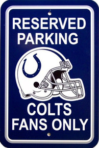 INDIANAPOLIS COLTS FOOTBALL FAN PARKING SIGN