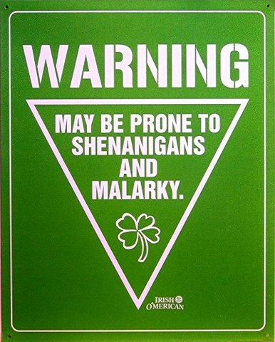 IRISH WARNING SIGN