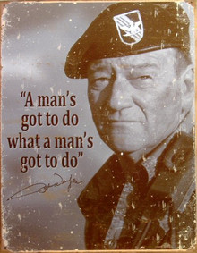 JOHN WAYNE A MANS GOTTA DO MOVIE SIGN
