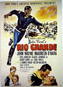 JOHN WAYNE RIO GRANDE MOVIE POSTER SIGN