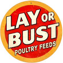 LAY OR BUST  (sublimation process) SIGN