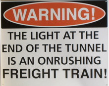 LIGHT IN TUNNEL TRAIN SIGN