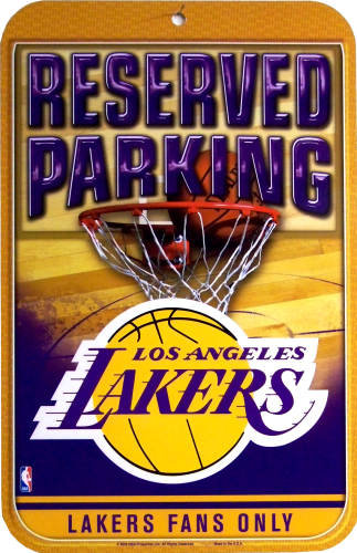 LOS ANGELES LAKERS BASKETBALL PARKING ONLY SIGN