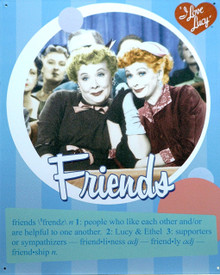 LUCY & ETHEL FRIENDS SIGN