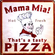MAMMA MIA PIZZA  (sublimation process) SIGN