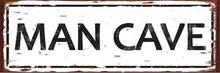 MAN CAVE MEDIUM ENAMEL SIGN