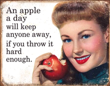 Photo of AN APPLE A DAY FROM THE COVER OF A SATURDAY EVENING POST, THIS SIGN TAKES US BACK TO THE GOOD OLE DAYS