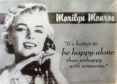 MARILYN HAPPY ALONE SIGN