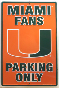 MIAMI FANS COLLEGE SIGN