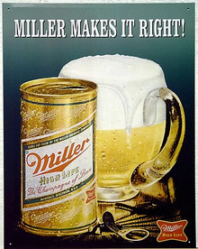 MILLER MAKES IT RIGHT BEER SIGN