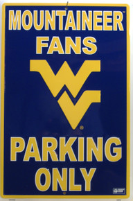 MOUNTAINEER FANS COLLEGE SIGN