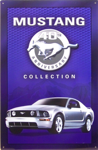 FORD MUSTANG 40TH ANNIVERSARY SIGN