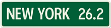 Photo of NEW YORK 26.2 LONG SIGN  MARATHON STOCK SIGN (NOT CUSTOMIZEABLE)