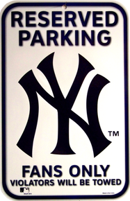 Photo of NEW YORK YANKEES PARKING ONLY