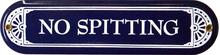 NO SPITTING PORCELAIN SIGN