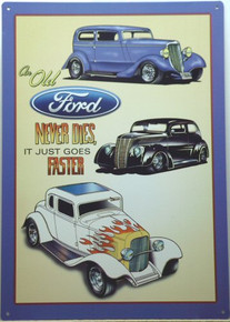 OLD FORDS NEVER DIE SIGN