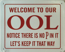 OOL NOTICE THERE'S NO P IN IT? SIGN