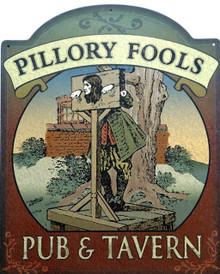 PILLORY FOOLS PUB SIGN