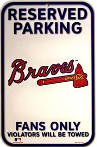 Photo of ATLANTA BRAVES BASEBALL PARKING ONLY SIGN