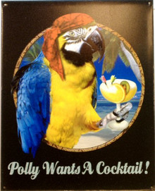 POLLY WANTS A COCKTAIL SIGN