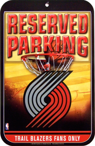 PORTLAND TRAIL BLAZERS BASKETBALL PARKING ONLY SIGN