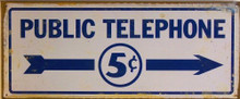 PUBLIC TELEPHONE (RUSTIC) PHONE SIGN