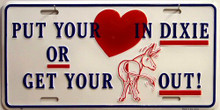 PUT YOUR HEART IN DIXIE LICENSE PLATE