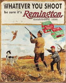 REMINGTON WHATEVER YOU SHOOT SIGN