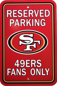 SAN FRANCISCO 49ERS FOOTBALL FAN PARKING SIGN