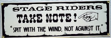 STAGE RIDERS TAKE NOTE PORCELAIN SIGN