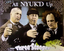STOOGES ALL NYUK'D UP SIGN