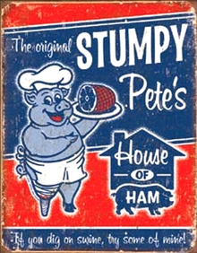 STUMPY PETE'S HAM SIGN