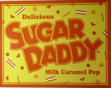 SUGAR DADDY CANDY SIGN