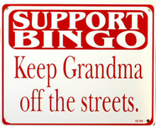SUPPORT BINGO SIGN