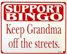 SUPPORT BINGO SIGN