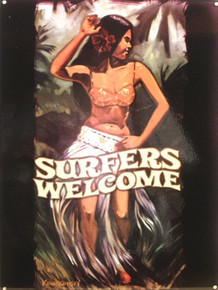 SURFERS WELCOME ENAMEL SIGN