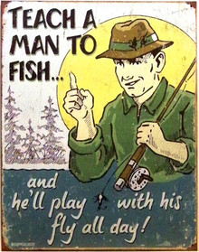 TEACH A MAN TO FISH SIGN