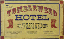 TUMBLEWEED HOTEL SIGN