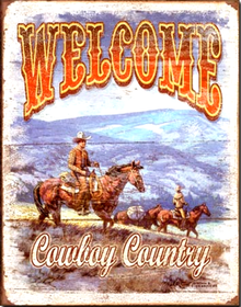 WELCOME TO COWBOY COUNTRY SIGN