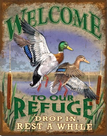 WELCOME TO OUR REFUGE SIGN