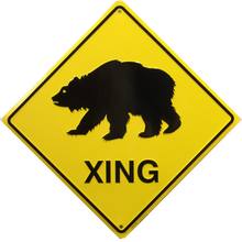 BEAR  XING SIGN GREAT AT THE CABIN OR HOME IN BEAR COUNTRY, MAYBE THE BEARS WILL CROSS WHERE YOU WANT??