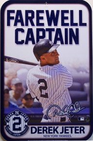 A TRIBUTE TO DERICK JETER SIGN NEW YORK YANKEES FANS WILL MISS HIM ON THE FIELD, THIS LIMITED EDITION SIGN WILL NOT BE AVAILABLE FOREVER, GREAT COLOR AND ATTENTION TO DETAIL